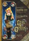 Girl Genius Volume 13: Agatha Heterodyne and the Sleeping City - Phil Foglio, Kaja Foglio