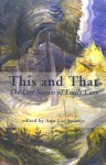 This and That: The Lost Stories of Emily Carr - Emily Carr, Ann-Lee Switzer