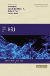 Four Views on Hell: Second Edition (Counterpoints: Bible and Theology) - Preston Sprinkle, Stanley N. Gundry, Denny Burk, John G. Stackhouse Jr., Robin Parry, Jerry Walls