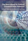Sourcebook for Political Communication Research: Methods, Measures, and Analytical Techniques - Erik P. Bucy, R. Lance Holbert