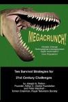 Megacrunch!: Ten Survival Strategies for 21st Century Challenges - Joseph N. Pelton, Peter Marshall