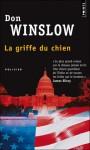 La Griffe du chien - Don Winslow, Freddy Michalski
