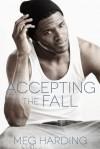 Accepting the Fall - Meg Harding