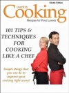 101 TIPS & TECHNIQUES FOR COOKING LIKE A CHEF! Simple Things You Can Do to Improve Your Cooking Right Away (Chef Cooking Techniques) - M. Smith, Country Cooking Publishing, Smith Kindle Publishing