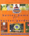 Carol Vorderman's Better Homes & Better Gardens - Carol Vorderman, Patricia Monahan, Graham A. Pavey