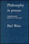 Philosophy in Process, Volume 4: Nov. 26, 1964 - Sept. 2, 1965 - Paul Weiss