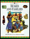 Homes and Families: Growing Up in Bible Times - John Drane, John Drane, Alan Millard, Nigel Hepper