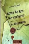 Antes de que los cuelguen (La Primera Ley, #2) - Joe Abercrombie, Borja Garcia Bercero