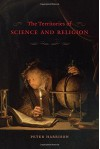 The Territories of Science and Religion - Peter Harrison