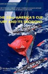 The 32nd America's Cup Jury and Its Decisions - Peter