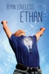 Ethan - Ryan Loveless