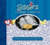 Sisters Scrapbook of Memories: Treasures of Love, Faith, and Tradition - Integrity Publishers