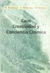 Caos, creatividad y conciencia cósmica - VVAA