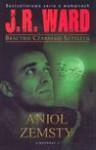Bractwo Czarnego Sztyletu t.7 Anioł zemsty - Ward J.R., Uliszewski Krzysztof