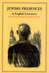 Jewish Presences in English Literature - Derek Cohen, Deborah Heller