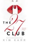 The 27 Club - Kim Karr