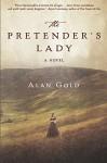 The Pretender's Lady: A Novel - Alan Gold