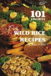 One Hundred and One Favorite Wild Rice Recipes - Duane R. Lund