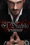 El Diablo (The Devil): The Good Ol' Boys Spin Off - Frank M. Robinson