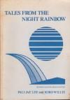 Tales from the Night Rainbow - Koko Willis, Night Rain, Jae Lee Pali