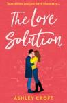 The Love Solution - Ashley Croft