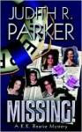 Missing! A K.K. Roarke Mystery - Judith R. Parker