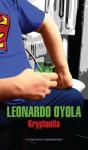 Kryptonita - Leonardo Oyola