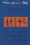 One-Upmanship - Stephen Potter, Frank Wilson, Robert Townsend