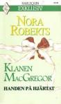 Handen på hjärtat (The MacGregors, #2) - Nora Roberts