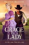 Grace be a Lady (Love & War in Johnson County Book 1) - Heather Blanton
