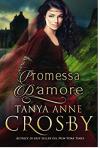 Promessa d'amore (Le spose delle Highlands Vol. 3) - Tanya Anne Crosby