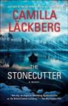 The Stonecutter (Patrik Hedström, #3) - Camilla Läckberg, Steven T. Murray