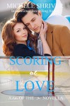 Scoring at Love (Men of the Ice Book 4) - Michele Shriver