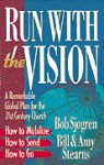 Run with the Vision - Bill Stearns