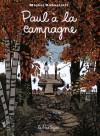 Paul à la Campagne [Edition 15e Anniversaire Grand Format en Couleur] - Michel Rabagliati