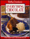 Betty Crocker's Everything Chocolate: From Simple Treats to Spectacular Desserts - Betty Crocker