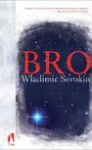 Bro - Władimir Sorokin