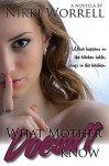 What Mother Doesn't Know - Nikki Worrell