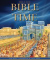 The Lion Bible in Its Time - Lois Rock, Steve Noon, Peter Martin