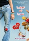 Labor of Love - Emily Franklin