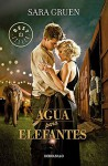 Agua para elefantes MTI / Water for Elephants MTI (Spanish Edition) - Sara Gruen