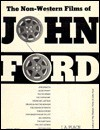 Non Western Films of John Ford - J.A. Place