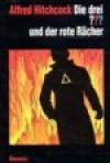 Die drei ??? und der rote Rächer (Die drei Fragezeichen, #92). - Katharina Fischer