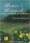 Honor's Reward - Patricia DeGroot
