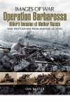 Operation Barbarossa: Hitler's Invasion of Russia - Hans Seidler, Ian Baxter