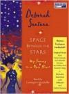 Space Between the Stars - Deborah Santana