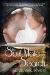 The Soul Mate Search - Morgan K. Wyatt
