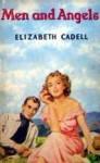 Men and Angels - Elizabeth Cadell