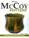 Warman's McCoy Pottery: Identification and Price Guide (Warmans) - Mark F. Moran