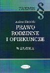 Prawo rodzinne i opiekuńcze w zarysie - Andrzej Zieliński